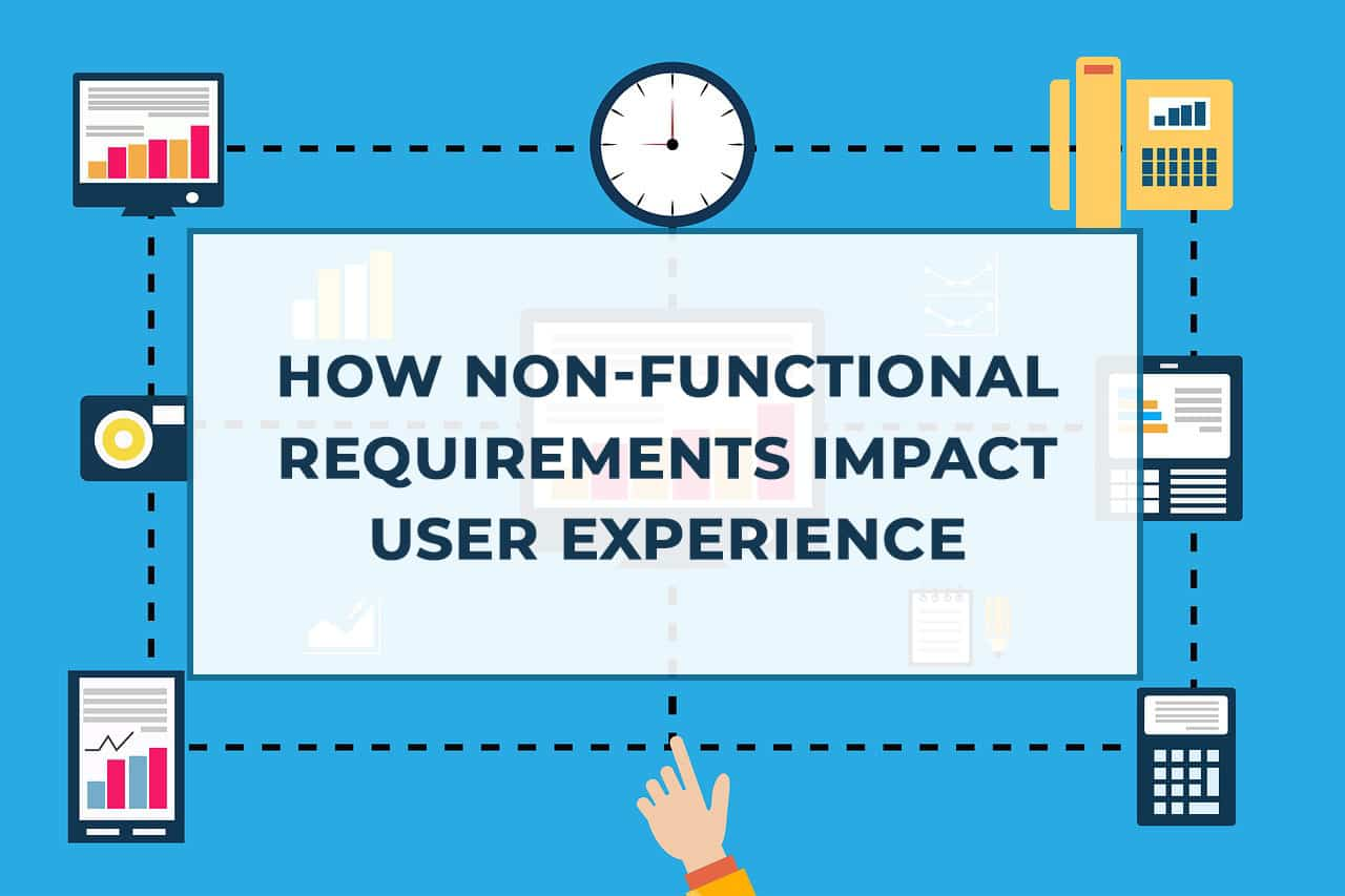 How non-functional requirements impact user experience